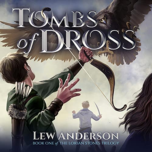 Tombs of Dross Audiobook By Lew Anderson cover art