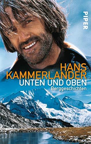 Unten und oben: Berggeschichten