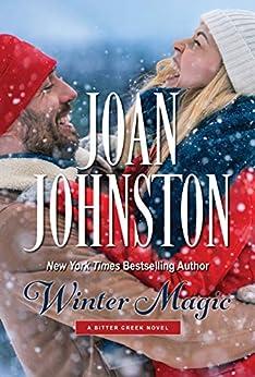 Winter Magic: A Bitter Creek Novella (King's Brats Book 5) by [Joan Johnston]