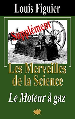 Les Merveilles de la science/Moteur à gaz - Supplément