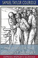 The Rime of the Ancient Mariner (Esprios Classics)