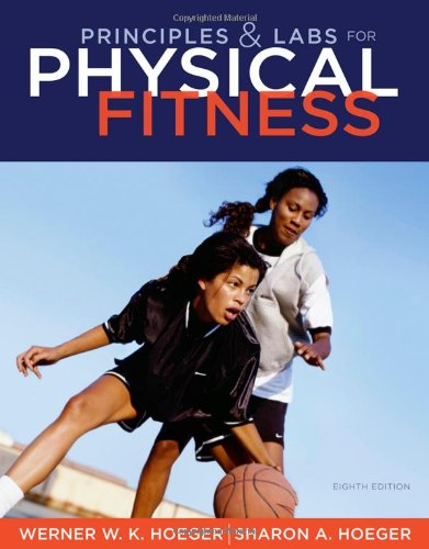 Principles and Labs for Physical Fitness (Available...