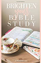Brighten Your Bible Study