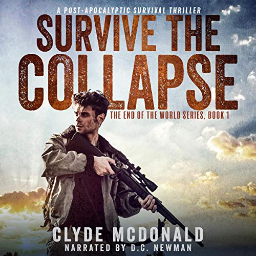 Survive the Collapse Audiobook By Clyde McDonald cover art