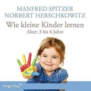 Wie kleine Kinder lernen - von 3-6 Jahren Titelbild