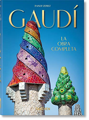 Gaudí. The Complete Works – 40th Anniversary Edition