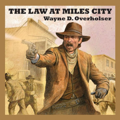 The Law at Miles City audiobook cover art