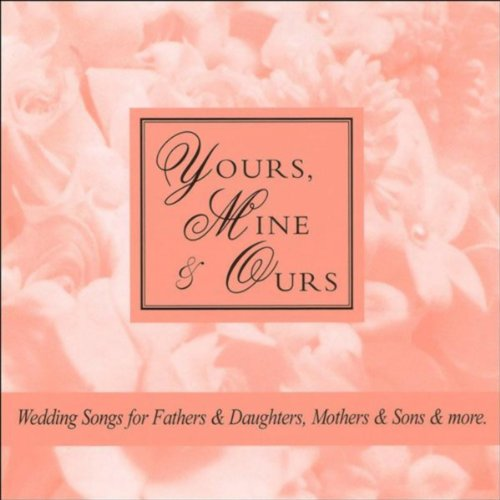 Yours, Mine & Ours (Pop Vocal Duet - Unity Candle, Blended Families)