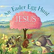 An Easter Egg Hunt for Jesus (Forest of Faith Books)