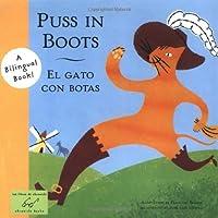 Puss in Boots/El Gato con Botas (Bilingual Fairy Tales (BILI))