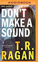 Don't Make a Sound (Sawyer Brooks)