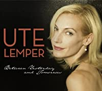 Between Yesterday and Tomorrow by Ute Lemper (2009-05-05)