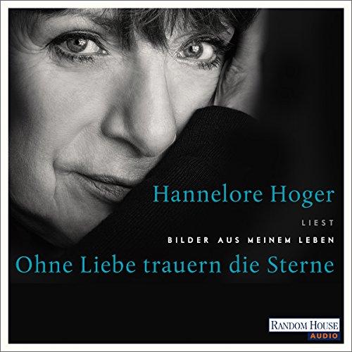 Ohne Liebe trauern die Sterne audiobook cover art