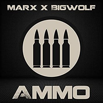 Ammo (feat. Bigwolf)