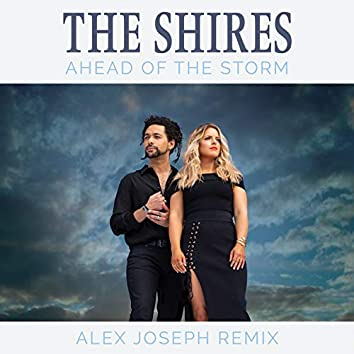 Ahead Of The Storm (Alex Joseph Remix)
