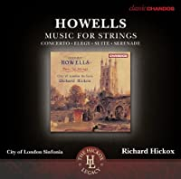Howells: Music For Strings [Richard Hickox ] [Chandos: CHAN 10780 X] by City Of London Sinfonia (2013-07-04)