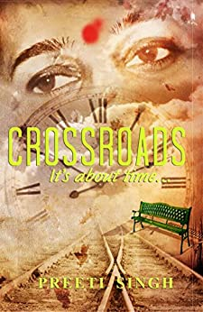 [Preeti Singh]のCrossroads (English Edition)