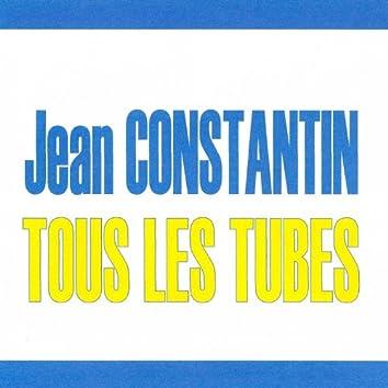 Tous les tubes - Jean Constantin