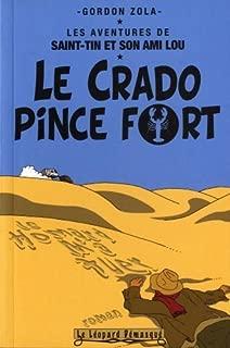 Les aventures de Saint-Tin et son ami Lou, Tome 1 : Le crado pince fort by Gordon Zola (2008-11-06)