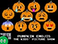 Pumpkin Emojis - The Kids' Picture Show