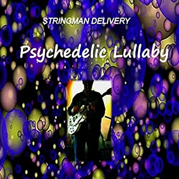 Psychedelic Lullaby