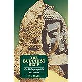The Buddhist Self: On Tathagatagarbha and Atman
