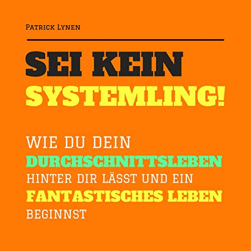 Sei kein Systemling! cover art