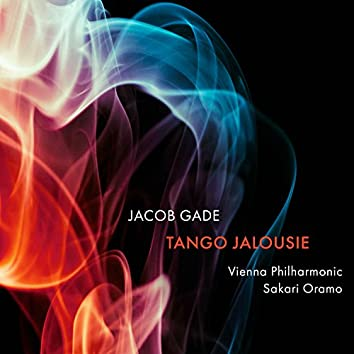 J. Gade: Tango jalousie