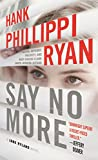 Say No More: A Jane Ryland Novel