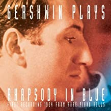 Gershwin Plays Rhapsody in Blue by Gershwin, George Original recording remastered edition (2003) Audio CD