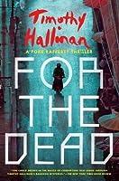 For the Dead (A Poke Rafferty Novel) by Timothy Hallinan(2015-09-08)