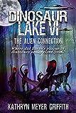 Dinosaur Lake VI: The Alien Connection