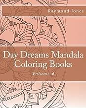 Day Dreams Mandala Coloring Books: Volume 6