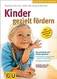 Kinder gezielt fördern (GU Große Ratgeber Kinder)