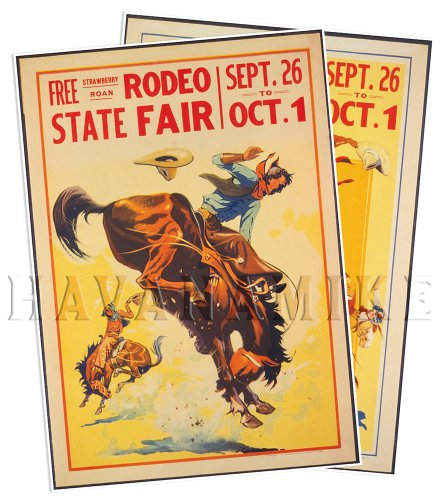 Set of Two (2) Rodeo State Fair Poster Reprints Circa 1920 - Measures 24' high x 18' Wide (610mm high x 458mm Wide)