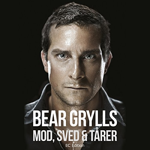 Mod, sved og tårer                   By:                                                                                                                                 Bear Grylls                               Narrated by:                                                                                                                                 Finn Andersen                      Length: 10 hrs and 22 mins     1 rating     Overall 5.0