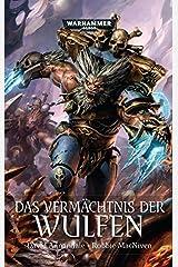 Warhammer 40.000 - Das Vermächtnis der Wulfen Perfect Paperback