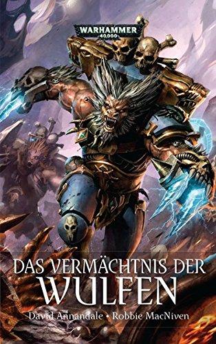Warhammer 40.000 - Das Vermächtnis der Wulfen