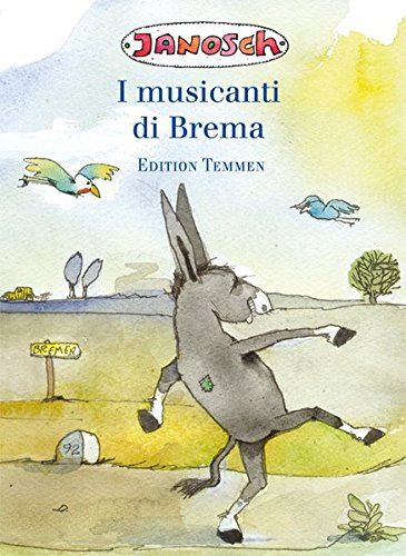 I musicanti di Brema. Italienische Sonderausgabe der Bremer Stadtmusikanten