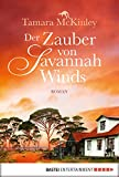 Der Zauber von Savannah Winds