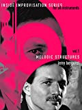 Melodic Structures - Inside Improvisation Series Vol.1 - melody instruments (C or Bb or Eb or bass clef) - method with CD - [Language: English] - (ADV 14220)