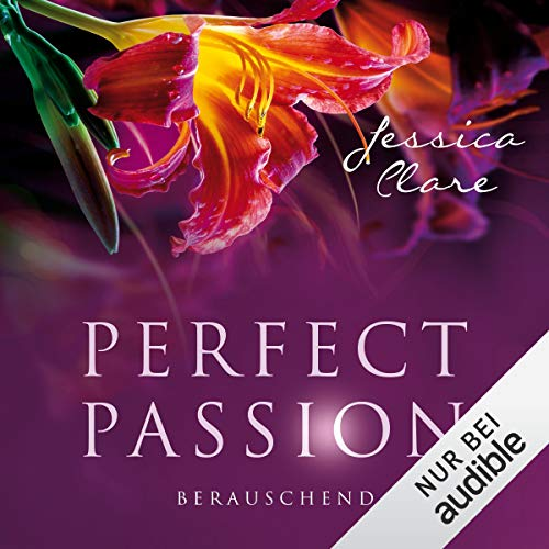 Berauschend: Perfect Passion 6