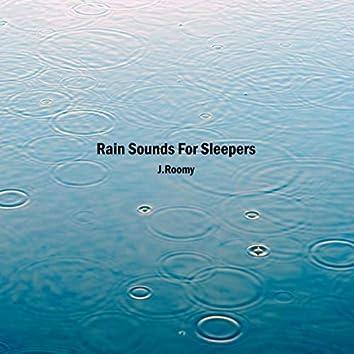 Rain Sounds For Sleepers