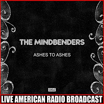 Ashes To Ashes (Live)