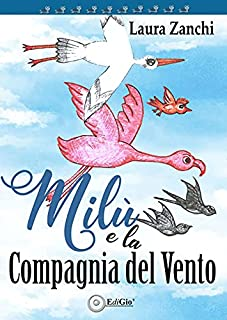 Milù e la compagnia del vento