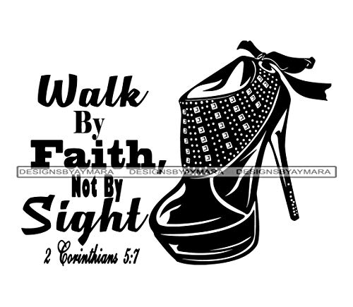 Todghrt Walk by Faith Not by Sight Schuhe High Heels Fashion Stiefel Kleidung Vinyl Aufkleber Vector Clipart Digital Download Wall Decor