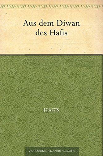 Aus dem Diwan des Hafis