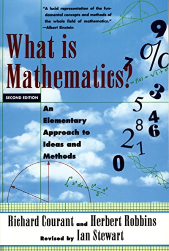 What Is Mathematics?: An Elementary Approach to Ideas and Methods (English Edition)
