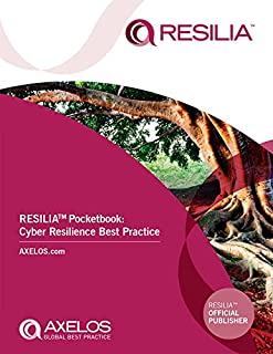 RESILIA ™ Pocketbook:: Cyber Resilience Best Practice