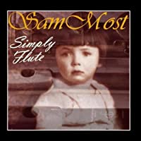 Simply Flute by Sam Most
